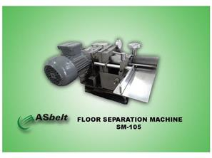 FLOOR SEPARATION MACHINE SM -105